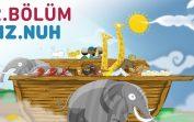 Hz.Nuh – Çocuklar İçin Peygamber Öyküleri   Taha ve Masal Kuşu – 2.Bölüm