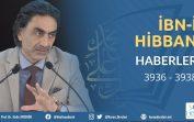 İbn'i Hibban Hadis Dersleri – Haberler Kısmı – 3936 … 3938 – 08.02.2020