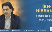 İbn'i Hibban Hadis Dersleri – Haberler Kısmı – 3925 … 3930 – 18.01.2020