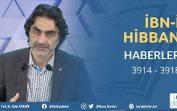 İbn'i Hibban Hadis Dersleri – Haberler Kısmı – 3914 … 3918 – 04.01.2020
