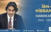 İbn'i Hibban Hadis Dersleri – Haberler Kısmı – 3905 … 3909 – 21.12.2019